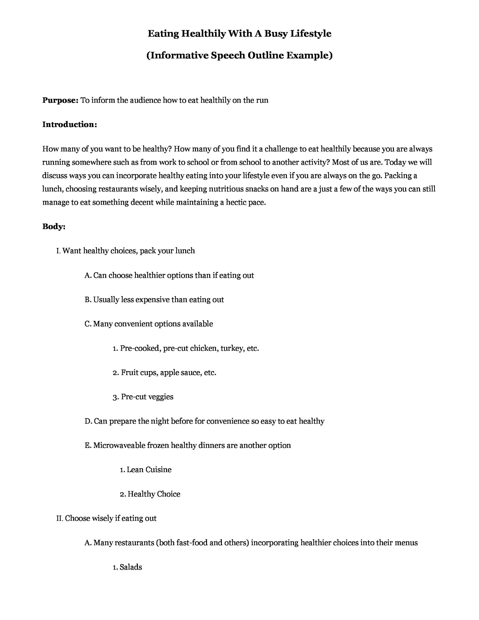 outline for speech Example of informative speech outline sarah putnam informative outline topic: the titanic general purpose: to inform specific purpose: to inform my audience about one of the most famous tragedies in.