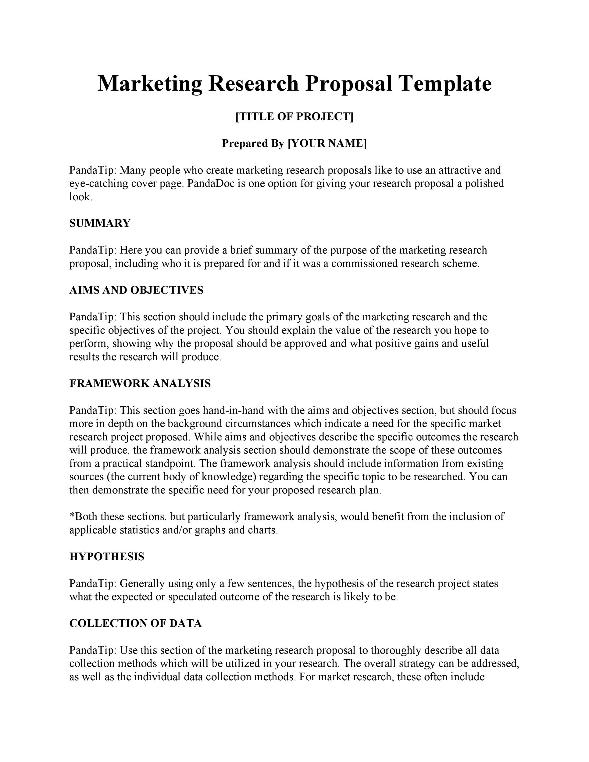 research proposals template Tips to writing a concise market research proposal an eight-page template provides a tool to help you write a concise market research proposal that explains the intent and purpose of the research.